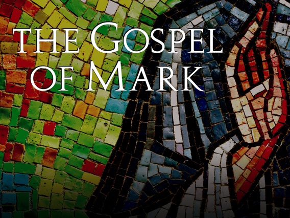 The Gospel of Mark Bible Study: Part 1 Introduction
